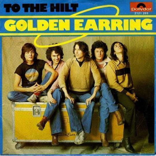 Coverafbeelding To The Hilt - Golden Earring