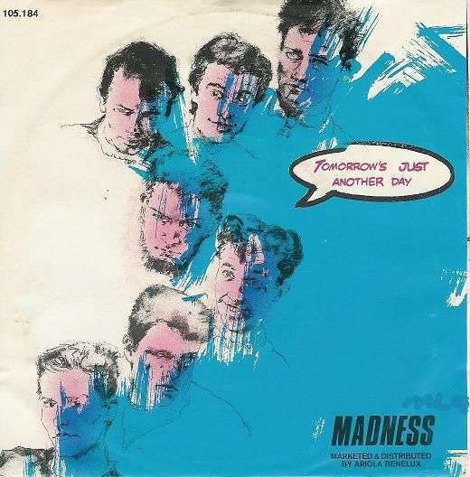 Coverafbeelding Tomorrow's Just Another Day - Madness