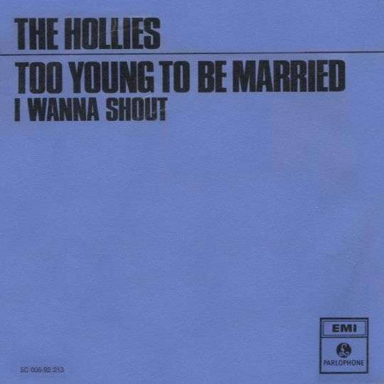 Coverafbeelding The Hollies - Too Young To Be Married