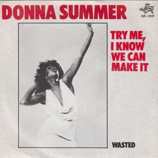 Coverafbeelding Donna Summer - Try Me, I Know We Can Make It