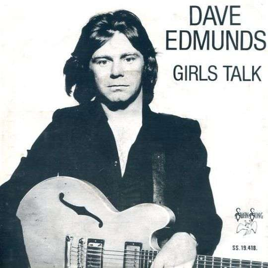 Coverafbeelding Girls Talk - Dave Edmunds