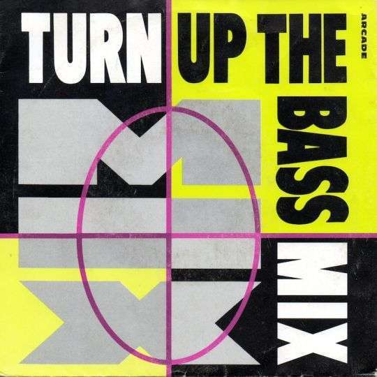 Coverafbeelding Turn Up The Bass - Turn Up The Bass Mix