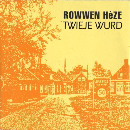 Coverafbeelding Twieje Wurd - Rowwen Hèze