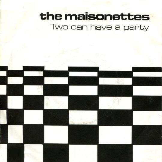 Coverafbeelding Two Can Have A Party - The Maisonettes