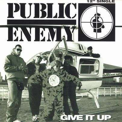 Coverafbeelding Give It Up - Public Enemy