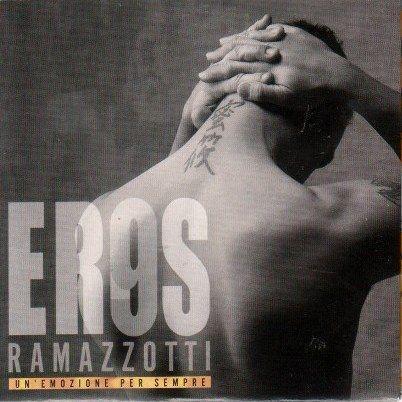 Coverafbeelding Un' Emozione Per Sempre - Eros Ramazzotti