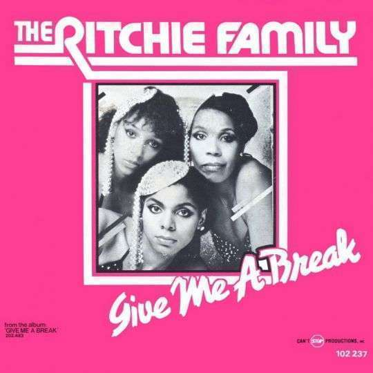 Coverafbeelding Give Me A Break - The Ritchie Family