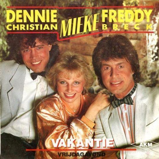 Coverafbeelding Vakantie - Dennie Christian & Mieke & Freddy Breck
