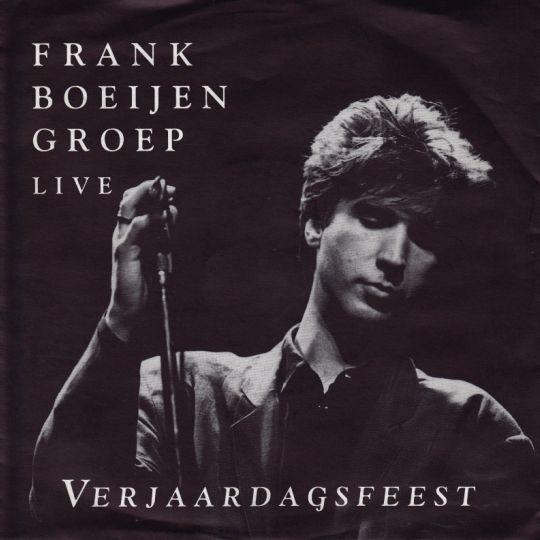 Coverafbeelding Verjaardagsfeest - Live - Frank Boeijen Groep
