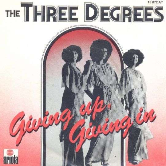 Coverafbeelding Giving Up, Giving In - The Three Degrees