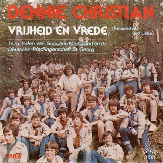 Coverafbeelding Vrijheid En Vrede (Freundschaft Und Liebe) - Dennie Christian I.s.m. Leden Van Scouting Nederland En De Deutsche Pfadfinderschaft St. Georg