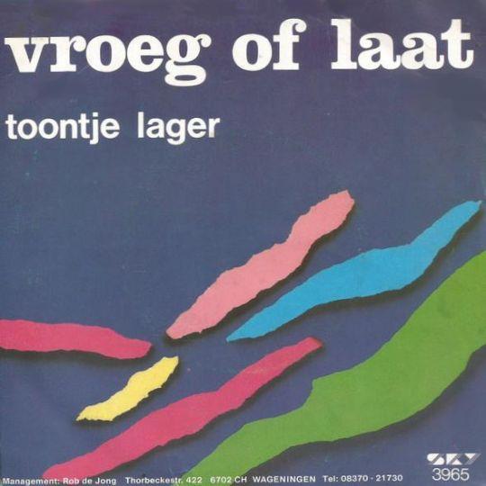 Coverafbeelding Vroeg Of Laat - Toontje Lager