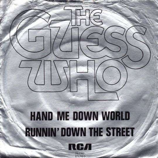 Coverafbeelding The Guess Who - Hand Me Down World