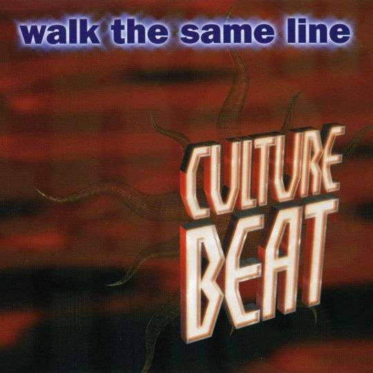 Coverafbeelding Walk The Same Line - Culture Beat