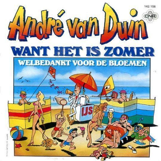 Coverafbeelding Want Het Is Zomer - André Van Duin