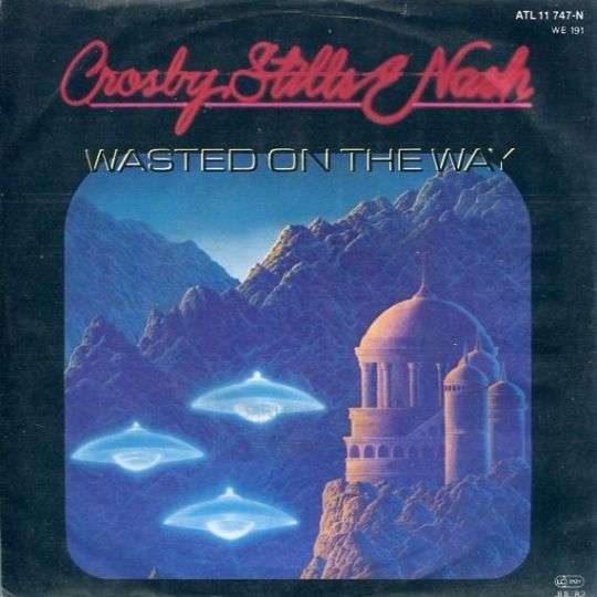 Coverafbeelding Wasted On The Way - Crosby, Stills & Nash