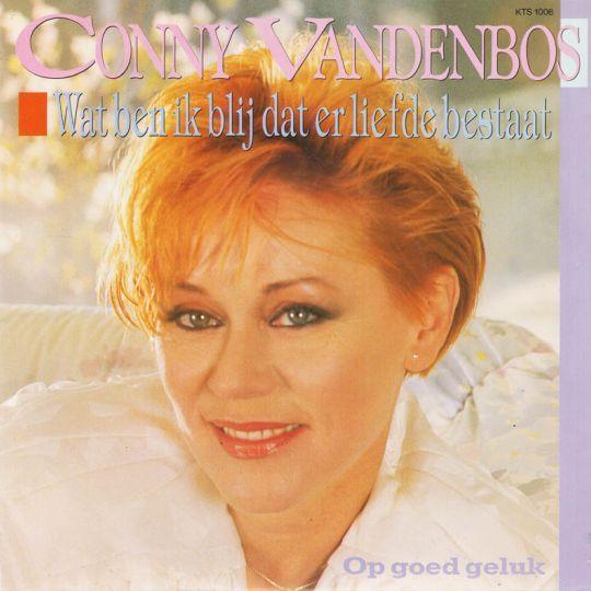 Coverafbeelding Wat Ben Ik Blij Dat Er Liefde Bestaat - Conny Vandenbos