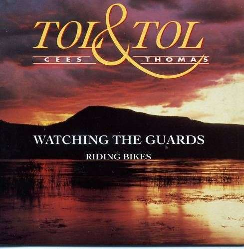Coverafbeelding Cees Tol & Thomas Tol - Watching The Guards