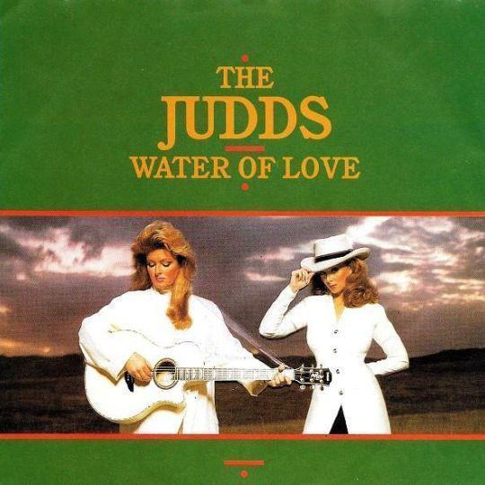 Coverafbeelding Water Of Love - The Judds