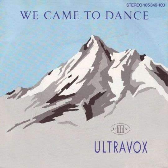Coverafbeelding We Came To Dance - Ultravox