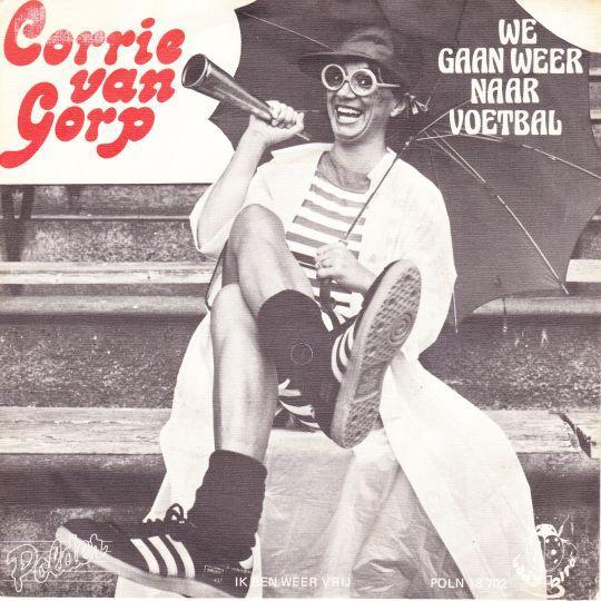 Coverafbeelding We Gaan Weer Naar Voetbal - Corrie Van Gorp