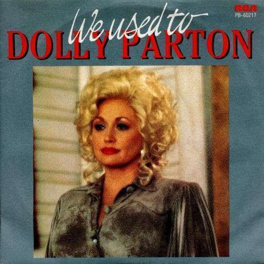 Coverafbeelding We Used To - Dolly Parton