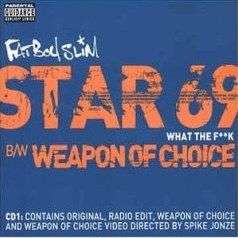 Coverafbeelding Star 69 - What The F**k/ Weapon Of Choice - Fatboy Slim