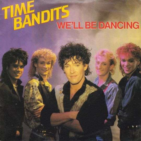 Coverafbeelding Time Bandits - We'll Be Dancing