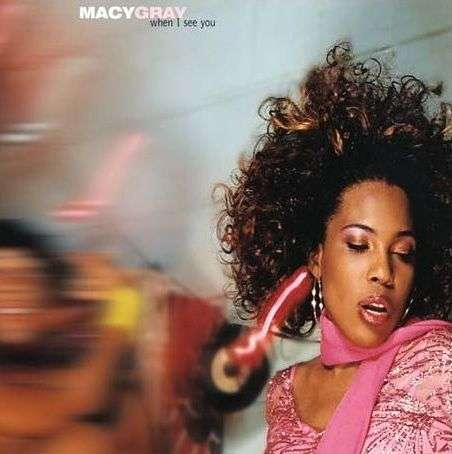 Coverafbeelding When I See You - Macy Gray