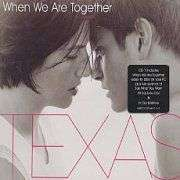 Coverafbeelding When We Are Together - Texas