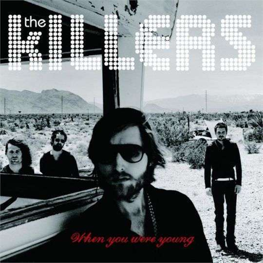 Coverafbeelding When You Were Young - The Killers