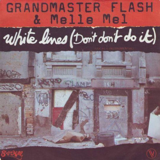 Coverafbeelding White Lines (Don't Don't Do It) - Grandmaster Flash & Melle Mel