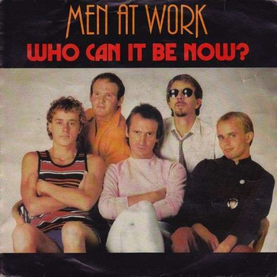 Coverafbeelding Who Can It Be Now? - Men At Work
