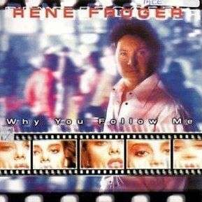Coverafbeelding Why You Follow Me - Rene Froger