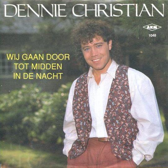 Coverafbeelding Wij Gaan Door Tot Midden In De Nacht - Dennie Christian