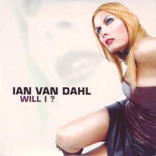 Coverafbeelding Will I? - Ian Van Dahl