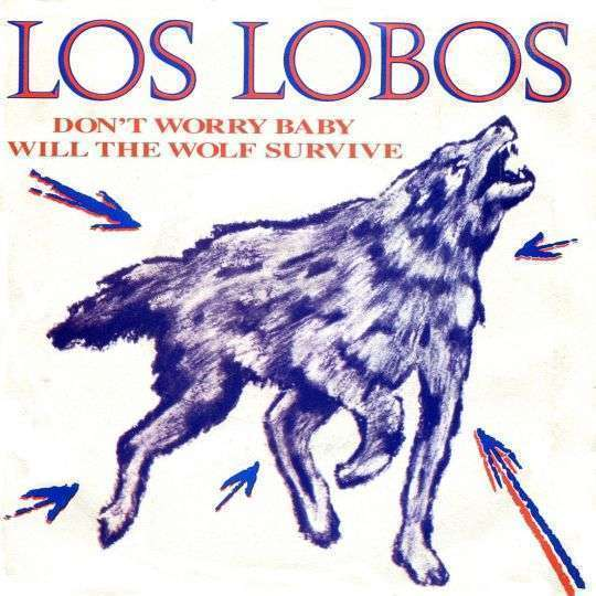Coverafbeelding Will The Wolf Survive - Los Lobos
