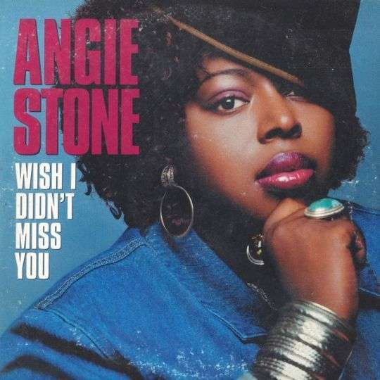 Coverafbeelding Wish I Didn't Miss You - Angie Stone