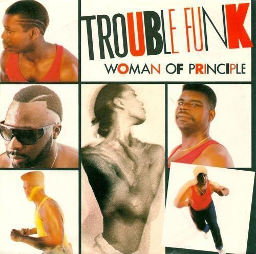 Coverafbeelding Trouble Funk - Woman Of Principle