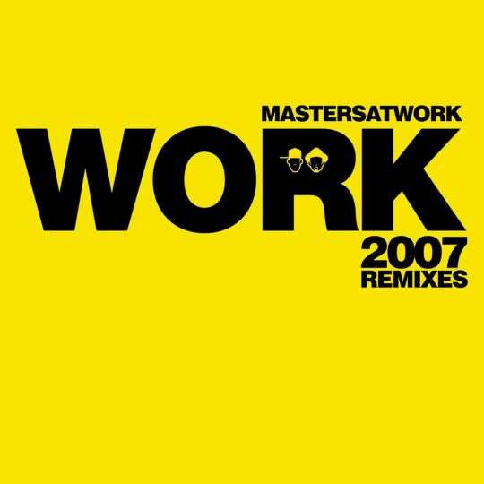 Coverafbeelding Masters At Work - Work - 2007 Remixes