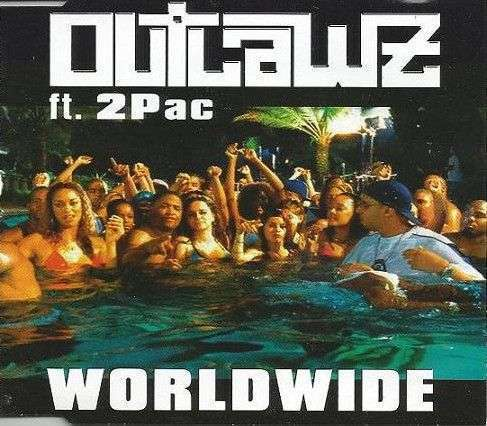 Coverafbeelding Worldwide - Outlawz Ft. 2Pac