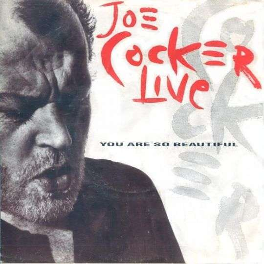 Coverafbeelding You Are So Beautiful - Live - Joe Cocker