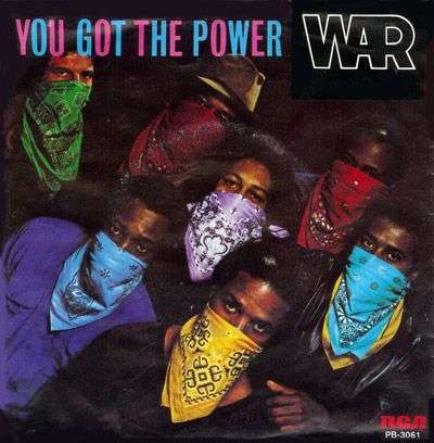 Coverafbeelding You Got The Power - War