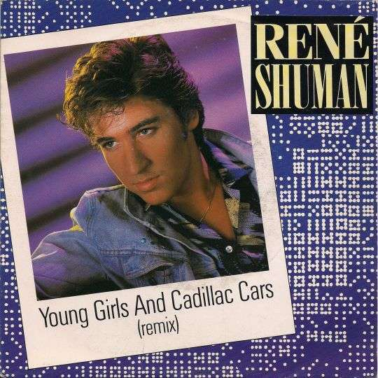 Coverafbeelding Young Girls And Cadillac Cars (Remix) - René Shuman