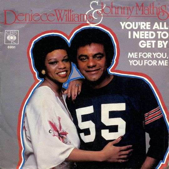 Coverafbeelding You're All I Need To Get By - Deniece Williams & Johnny Mathis