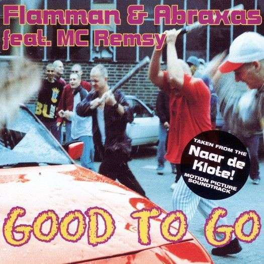 Coverafbeelding Flamman & Abraxas feat. MC Remsy - Good To Go