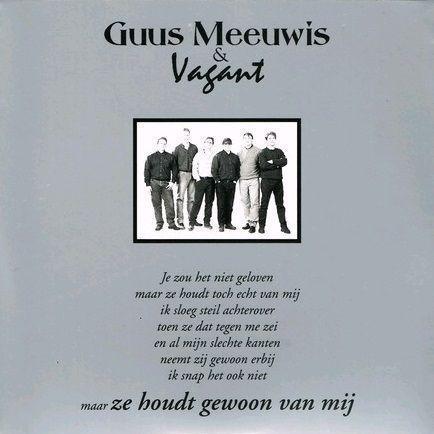 Coverafbeelding Ze Houdt Gewoon Van Mij - Guus Meeuwis & Vagant