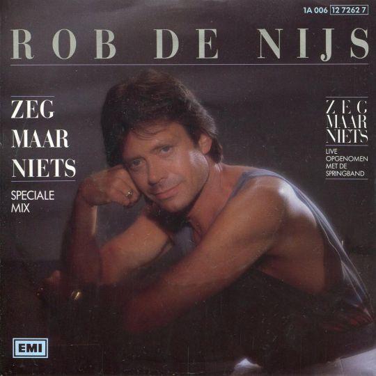 Coverafbeelding Zeg Maar Niets - Rob De Nijs