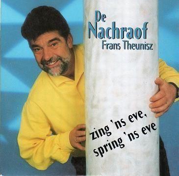 Coverafbeelding De Nachraof Frans Theunisz - Zing 'ns Eve, Spring 'ns Eve