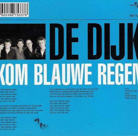 Coverafbeelding Kom Blauwe Regen/ Zullen We Dansen - De Dijk